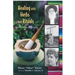 Healing with Herbs and Rituals